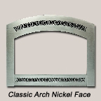 Classic Arch Nickel Face